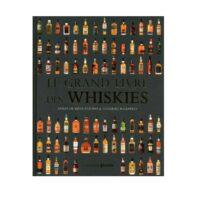 Le grand livre des whiskies Editions Prisma