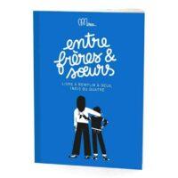 """Livre """"Entre frères et sœurs"""" Minus Edition"""