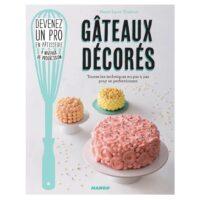 """Livre de cuisine """"Gâteaux décorés"""" Mango Editions"""