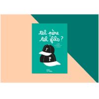"""Livre """" Tel père, tel fils """" Minus Edition"""