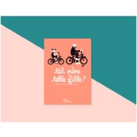 """Livre """"Tel père, telle fille"""" Minus Edition"""
